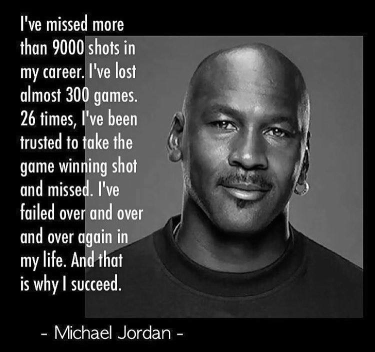 Michael Jordan succeeded because he failed